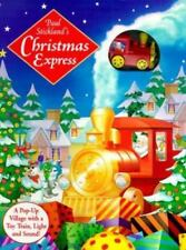 Paul Stickland's Christmas Express: A Pop-Up Village With a Toy Train, Light and