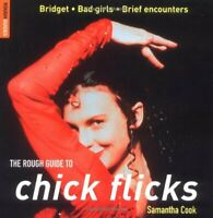 The Rough Guide to Chick Flicks (Rough Guides Reference Titles),Samantha Cook