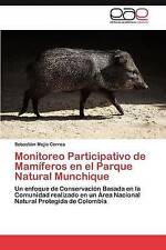 Monitoreo Participativo de Mamíferos en el Parque Natural Munchique: Un enfoque
