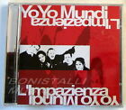 YO YO MUNDI - L'IMPAZIENZA - CD Sigillato