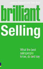 Very Good, Brilliant Selling: What the best salespeople know, do and say, Cassel