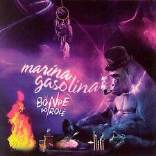 Marina Gasolina - BONDE DO ROLE  Audio CD Buy 3 Get 1 Free