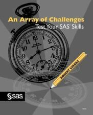 An Array of Challenges - Test Your SAS Skills by Robert Virgile