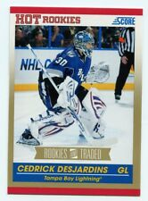 10/11 SCORE ROOKIES AND TRADED GOLD RC #644 CEDRICK DESJARDINS LIGHTNING *54372