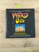 Weird Ohio: Your Travel Guide to Ohio's Local Legends and Best Kept Secrets