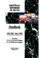 Land Rover Defender 90 110 130 Handbook Feb 1991 to end of 1994 MY (Land Rover O