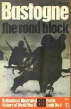 BASTOGNE THE ROAD BLOCK BALLANTINE HISTORY BATTLE BOOK No 4, NEW ON SALE NOW