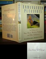 Holland, Barbara ENDANGERED PLEASURES Signed 1st 1st Edition 6th Printing