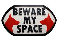 German Shepherd Dog Beware My Space - House Garden Sign Plaque
