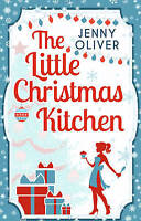 The Little Christmas Kitchen by Jenny Oliver BRAND NEW BOOK (Paperback, 2015)