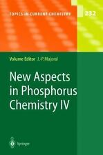 New Aspects in Phosphorus Chemistry IV 232 (2013, Paperback)