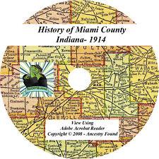 1914 History & Genealogy of MIAMI County Indiana IN