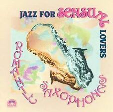 Various Artists : Jazz for Sensual Lovers: Romantic Saxoph CD