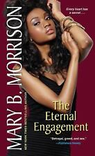 The Eternal Engagement by Mary B. Morrison (2014, Paperback)