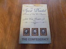 The Spirit Divided: Memoirs of Civil War Chaplains: The Confederacy 2005 1st Ed.