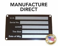 NEW Blank Trailer Truck Equipment VIN frame Plate Serial Model # ID Tag GVWR