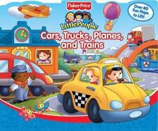 Cars, Trucks, Planes, and Trains:  Fisher-Price Little People Nancy Rindone Boa