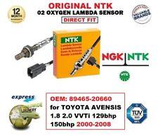 NGK NTK O2 LAMBDA SENSOR for TOYOTA AVENSIS 1.8 2.0 VVTi 129/150bhp 2000-2008
