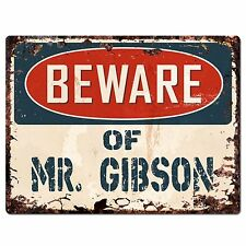 PP2233 Beware of MR. GIBSON Plate Chic Sign Home Store Wall Decor Funny Gift