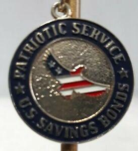 "U.S. Savings Bond Key Chain Patriotic Services metal 1"""