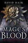 Mage's Blood by David Hair (Paperback / softback)