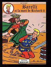BARELLI  et LA MORT DE RICHARD II    BOB DE MOOR   EO 1980   BEDESCOPE