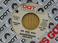 Neighbrhood Children pop psych 45 On Our Way bw Woman Think on Dot