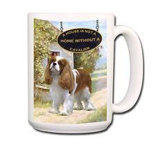 CAVALIER KING CHARLES SPANIEL a House is Not a Home LARGE 15oz COFFEE MUG No 2