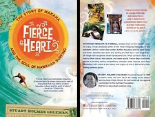 Fierce Heart - Soul of Hawaiian Surfing - Softcover 2010 AUTOGRAPHED BY AUTHOR