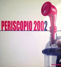 Periscopio 2002 Rassegna di giovani artisti - Mazzotta Milano 2002