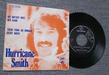 "HURRICANE SMITH My mother was her name / 7"" BELGIUM BELGIAN  Picture sleeve 45"