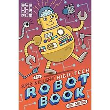 The Super-Intelligent, High-tech Robot Book, Science Museum, The, New Book