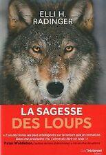 La sagesse des loups : Comment ils pensent, s'organis...   Livre   état très bon