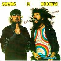 SEALS & CROFTS Get Closer CD Classic 1970s Soft Rock – on Flashback (2005)