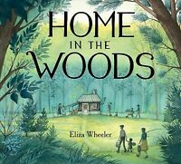 Home in the Woods, School And Library by Wheeler, Eliza, Like New Used, Free ...