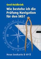 Wie bestehe ich die Prüfung Navigation für den SKS? | Gerd Heidbrink | Broschüre