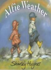 Alfie Weather,Shirley Hughes