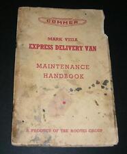 Old Maintenance Book for the COMMER MK V111A Livraison Express Van.1959 Surpresseur.