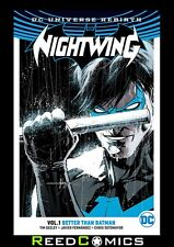 NIGHTWING VOLUME 1 BETTER THAN BATMAN GRAPHIC NOVEL Collects (2016) #1-4 and 7-8