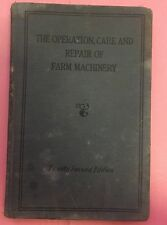 RA028 Vintage Operation Care and Repair of Farm Machinery Book By John Deere