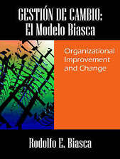 GESTIÓN DE CAMBIO: El Modelo Biasca. Organizational Improvement and Change (Span