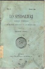 LO SPEDALIERI RIVISTA D'EPOCA DIRETTA DA GIUSEPPE CIMBALI 1892 - VEDI INSERZIONE