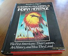 America's Fascinating Indian Heritage by Reader's Digest Editors 1990 Hardcover