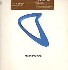 FULL INTENTION I Need Your Love Body Music Pres. The Rule Subliminal Uses