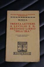 """Trenta lettere a Lucilio e il secondo libro """"dell'ira"""" - Seneca - 1^Ed. Paravia"""