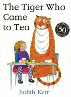 The Tiger Who Came to Tea by Judith Kerr NEW