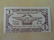 Provo Utah July 4th 1941 Wooden Nickel