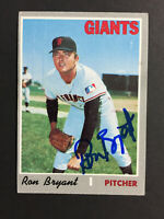 Ron Bryant Giants Signed 1970 Topps Baseball card #433 Auto Autograph