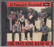 EL EMBRUJADO  - THE TRUE KING BAND (CD 1995) BRAND NEW ! RARE !! TEJANO MUSIC !