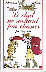 Le chat ne sachant pas chasser * YEOMAN / BLAKE folio benjamin Humour